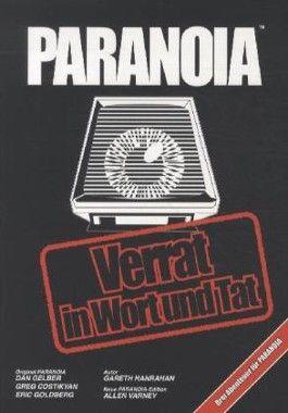 Paranoia - Verrat in Wort und Tat