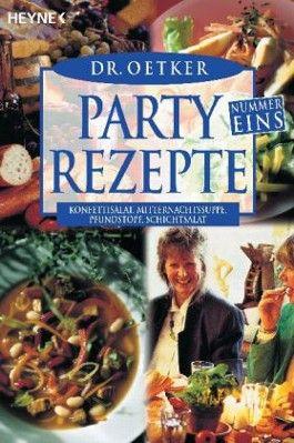 Partyrezepte Nummer Eins