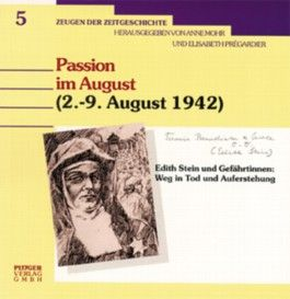 Passion im August (2.-9. August 1942)