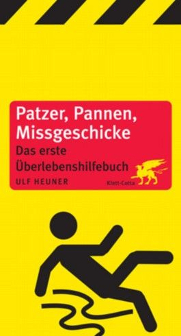 Patzer, Pannen, Missgeschicke