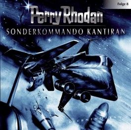 Perry Rhodan 08. Sonderkommando Kantiran
