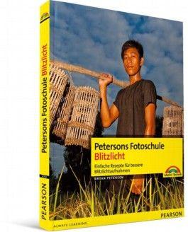 Petersons Fotoschule: Blitzlicht