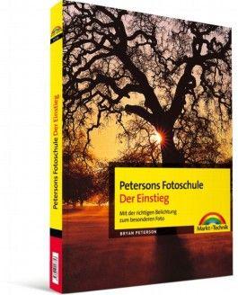 Petersons Fotoschule Der Einstieg