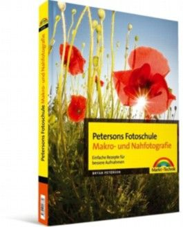 Petersons Fotoschule Makro- und Nahfotografie