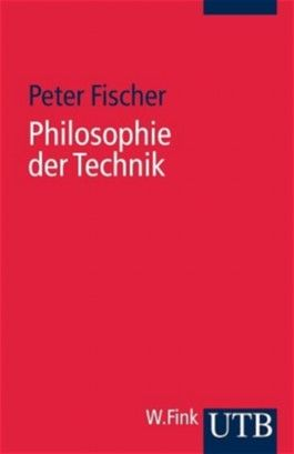 Philosophie der Technik