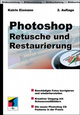 Photoshop, Retusche und Restaurierung