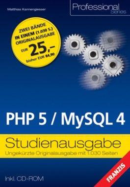 PHP 5 / MySQL 4, Studienausgabe, m. CD-ROM