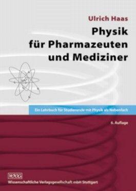 Physik für Pharmazeuten und Mediziner