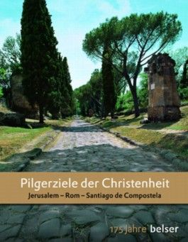 Pilgerziele der Christenheit