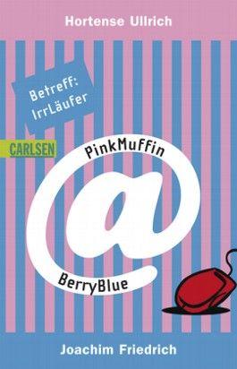 PinkMuffin@BerryBlue: Betreff: IrrLäufer