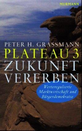 Plateau 3 Zukunft vererben