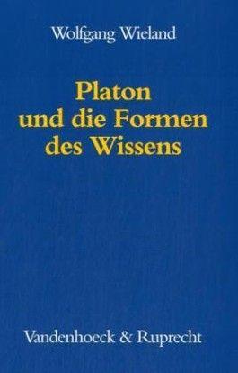 Platon und die Formen des Wissens
