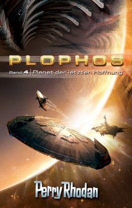 Plophos-Zyklus / Planet der letzten Hoffnung