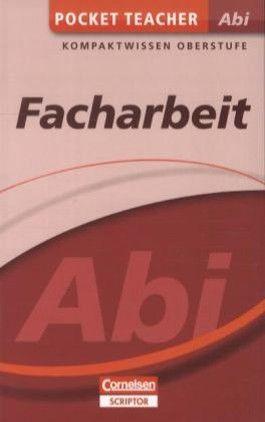 Pocket Teacher Abi. Sekundarstufe II - Neubearbeitung / Facharbeit
