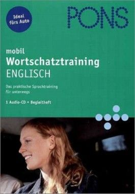 PONS mobil. Wortschatztraining. Englisch. CD.