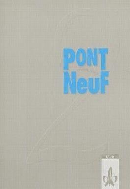 Pont Neuf / Lehrbuch / Arbeitsbuch