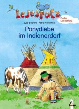 Ponydiebe im Indianerdorf
