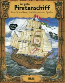 Pop-up-Bücher: Das große Piratenschiff