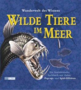 Pop-up-Bücher: Wunderwelt des Wissens - Tiere im Meer