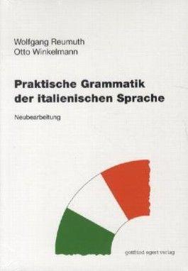 Praktische Grammatik der italienischen Sprache