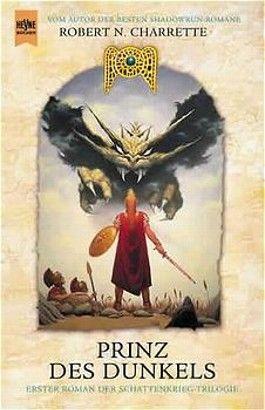 Prinz des Dunkels. Schattenkrieg-Trilogie 1