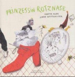 Prinzessin Rotznase