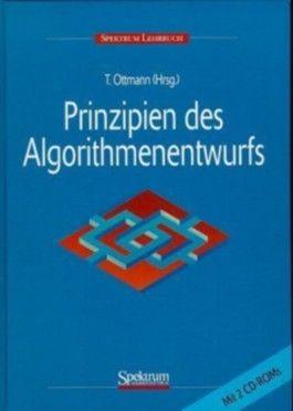 Prinzipien des Algorithmenentwurfs, m. 2 CD-ROMs