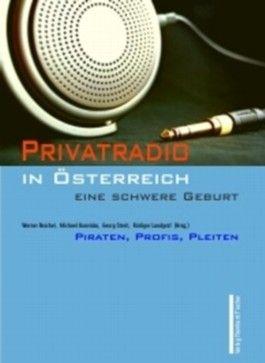 Privatradio in Österreich - eine schwere Geburt