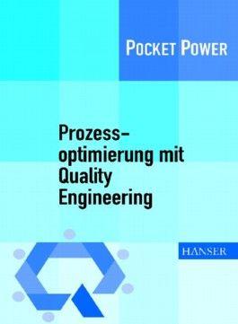 Prozessoptimierung mit Quality Engineering