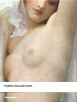 Prüderie und Leidenschaft - Der Akt in viktorianischer Zeit