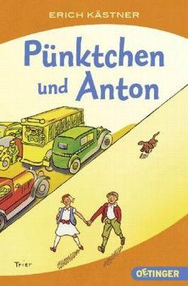 Anton Und Pünktchen pünktchen und anton erich kästner bei lovelybooks klassiker