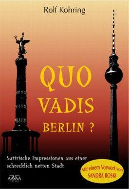 Quo vadis, Berlin? - Sonderformat Großschrift
