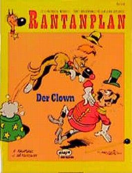 Rantanplan, Bd.4, Der Clown