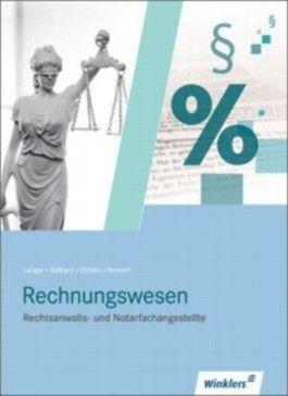 Rechnungswesen für Rechtsanwalts- und Notarfachangestellte / Rechtsanwalts- und Notarfachangestellte