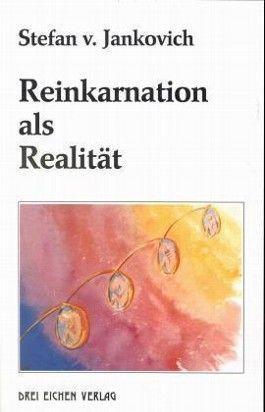 Reinkarnation als Realität