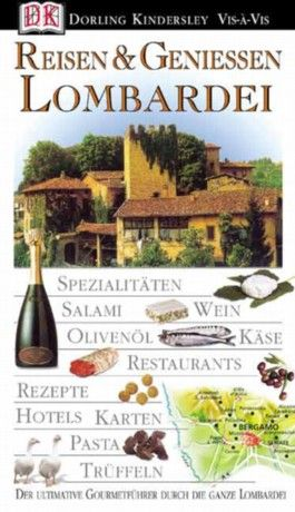 Reisen & Geniessen Lombardei