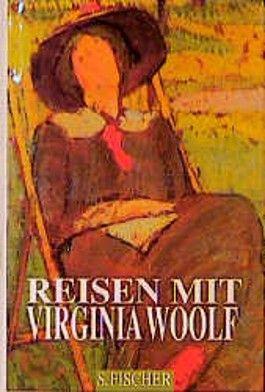 Reisen mit Virginia Woolf