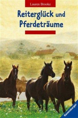 Reiterglück und Pferdeträume