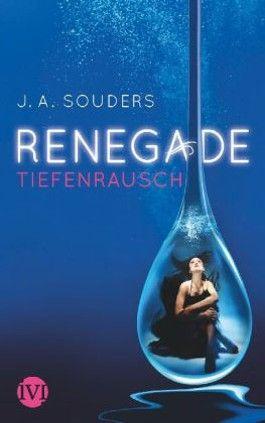 Renegade - Tiefenrausch