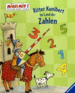 Ritter Kunibert im Land der Zahlen