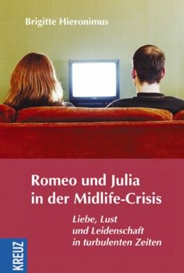Romeo und Julia in der Midlife-Crisis