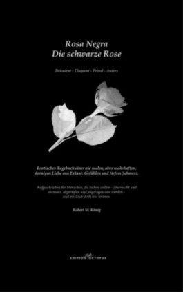 Rosa Negra - Die schwarze Rose