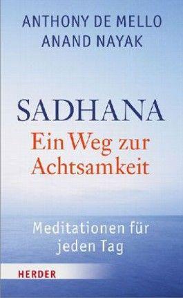 SADHANA -Ein Weg zur Achtsamkeit