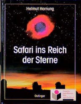 Safari ins Reich der Sterne
