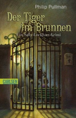 Sally Lockhart, Band 3: Der Tiger im Brunnen
