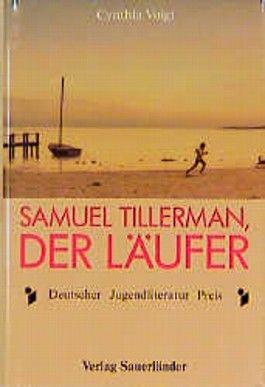 Samuel Tillerman, der Läufer