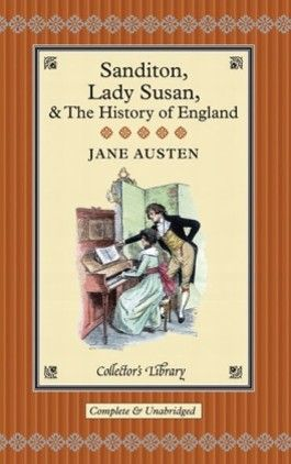 Sanditon, Lady Susan & the History of England