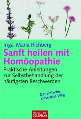 Sanft heilen mit Homöopathie