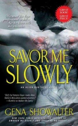 Savor Me Slowly