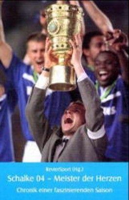 Schalke 04 - Meister des Herzens